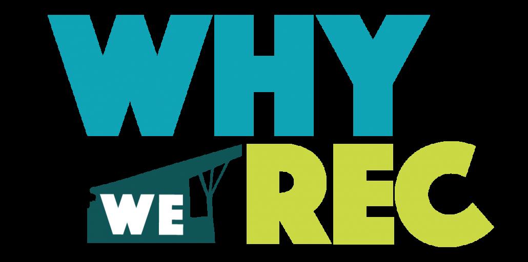 Why We Rec